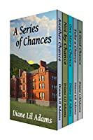 A Series of Chances: Five Full-Length Novels