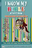 img - for I Know My Bible Activity Book, Volume 2 The Books of History book / textbook / text book