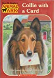 Collie with a Card (Animal Ark Holiday Treasury #6-Valentine's Day) (Animal Ark Series #43)