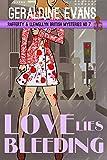 Love Lies Bleeding: British Detective Series (Rafferty & Llewellyn cozy mystery Book 8)