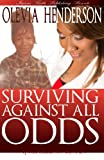 img - for Surviving Against All Odds: If You Could See My Scars book / textbook / text book