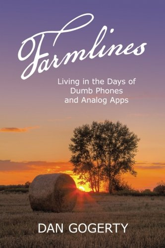 Farmlines: Living In The Days Of Dumb Phones And Analog Apps