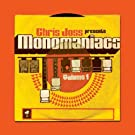 Monomaniacs Volume 1