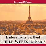 Three Weeks in Paris | Barbara Taylor Bradford