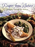Recipes From Nature: Foraging Through the Seasons