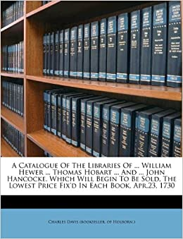 Free Online Kitchen Design Tool on Catalogue Of The Libraries Of     William Hewer     Thomas Hobart