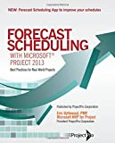 img - for Forecast Scheduling with Microsoft Project 2013 book / textbook / text book