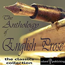 The Anthology Of English Prose Audiobook by Various Artists Narrated by  Members Of The University of Cambridge