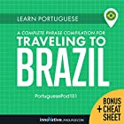 Learn Portuguese: A Complete Phrase Compilation for Traveling to Brazil Rede von  Innovative Language Learning LLC Gesprochen von:  PortuguesePod101.com