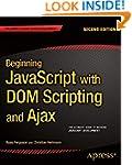Beginning JavaScript with DOM Scripti...