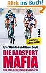 Die Radsport-Mafia und ihre schmutzig...