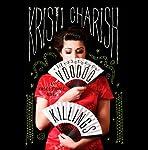 The Voodoo Killings: A Kincaid Strange Novel | Kristi Charish