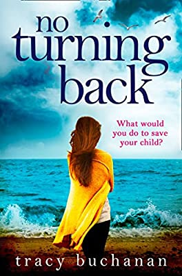 No Turning Back: The can't-put-it-down thriller of the year