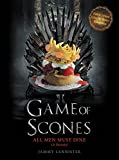 img - for Game of Scones: All Men Must Dine: A Parody book / textbook / text book