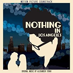 Nothing in Los Angeles (Motion Picture Soundtrack)