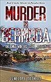 Murder in Bermuda: An Anna Winters Cozy Mystery (Murder in Paradise Book 1)