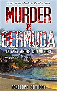 Murder In Bermuda: An Anna Winters Cozy Mystery by Penelope Sotheby ebook deal