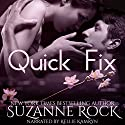Quick Fix: Ecstasy Spa, Book 1 (       UNABRIDGED) by Suzanne Rock Narrated by Kellie Kamryn
