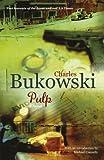 Pulp: A Novel - Charles Bukowski