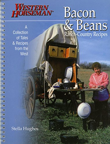 Bacon & Beans: A Collection of Tales and Recipes from the West by Stella Hughes