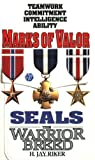 Marks of Valor (Seals: The Warrior Breed, Book 6)