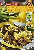 echange, troc Marion Kaplan - 120 recettes à la vapeur sans gluten ni laitages
