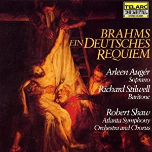 , Richard Stilwell - Brahms: Ein Deutsches Requiem - Amazon.com Music
