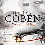 Wer einmal lügt | Harlan Coben