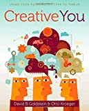 img - for Creative You: Using Your Personality Type to Thrive book / textbook / text book