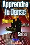 Apprendre la danse - Biguine, Chacha,...