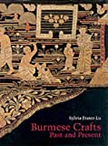 img - for Burmese Crafts: Past and Present book / textbook / text book