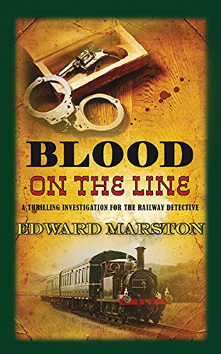 Blood on the Line (Railway Detective) (The Railway Detective Series)
