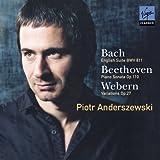 バッハ:イギリス組曲 第6番 / ベートーヴェン:ピアノ・ソナタ31番 他
