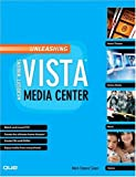 Image of Unleashing Microsoft Windows Vista Media Center