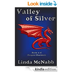 Valley of Silver (Dragon Charmers Book 2)