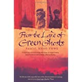 From The Land of Green Ghosts: A Burmese Odysseyby Pascal Khoo Thwe