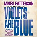 Violets Are Blue: Alex Cross, Book 7 Audiobook by James Patterson Narrated by Paul Birchard