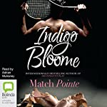 Match Pointe | Indigo Bloome