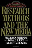 Research Methods and the New Media (Series in Communication Technology and Society) (0029353319) by Williams, Frederick