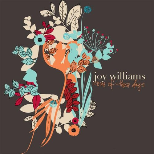One of Those Days - Joy Williams