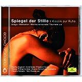 Spiegel der Stille - Klassik zur Ruhe (German Version)