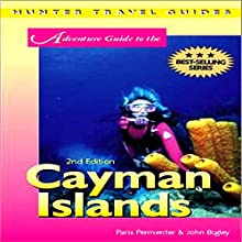 Cayman Islands Adventure Guide Audiobook by Paris Permenter, John Bigley Narrated by Greg Smith