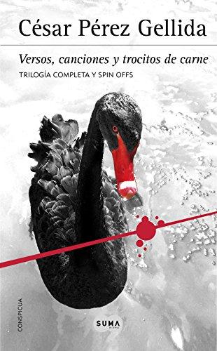 Trilogía «Versos, canciones y trocitos de carne»: (Contiene Memento mori, Dies irae y Consummatum est) + Spin offs