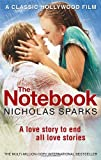 Nicholas Sparks The Notebook: Can you ever escape your past?