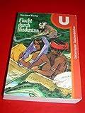 img - for Flucht durch Hindustan book / textbook / text book