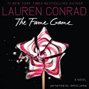 The Fame Game | [Lauren Conrad]