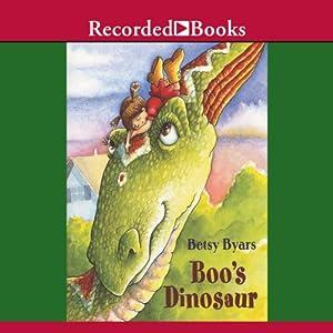 Boo's Dinosaur | [Betsy Byars]