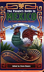 The People&#39;s Guide to Mexico (Peoples Guide to Mexico)