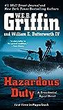 Hazardous Duty (A Presidential Agent Novel)