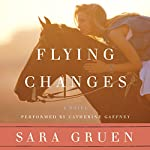 Flying Changes | Sara Gruen